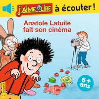 J'aime lire à écouter - Anatole Latuile fait son cinéma